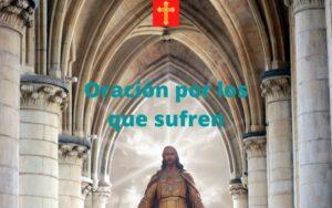 Oración por los que sufren