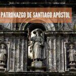 Patronazgo de Santiago Apóstol