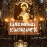 Regalos originales de Santiago Apóstol